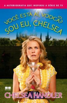 Você Está Aí Vodca Sou Eu , Chelsea