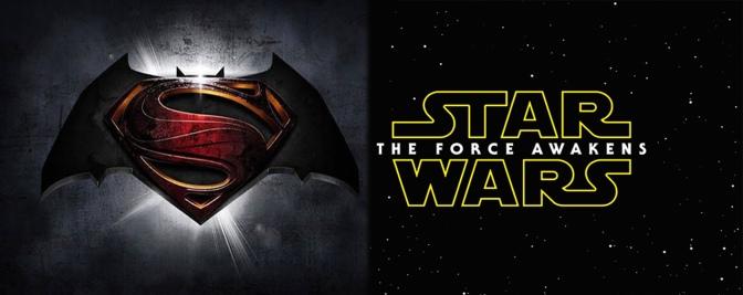 O que vem por aí: Star Wars – O Despertar da Força e Batman Vs Superman – A Origem da Justiça
