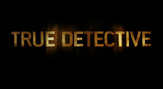 True Detective – novidades sobre a 2ª temporada e cinco motivos para conferir a 1ª