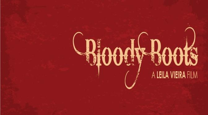 O que vem por aí: Bloody Boots