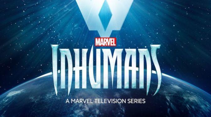 O que vem por aí: Inhumans
