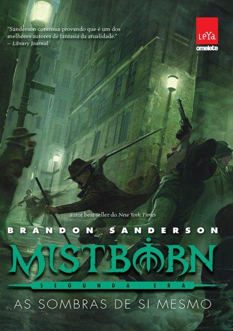 Mistborn. As Sombras de Si Mesmo