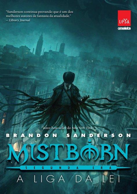 Mistborn. Liga da Lei