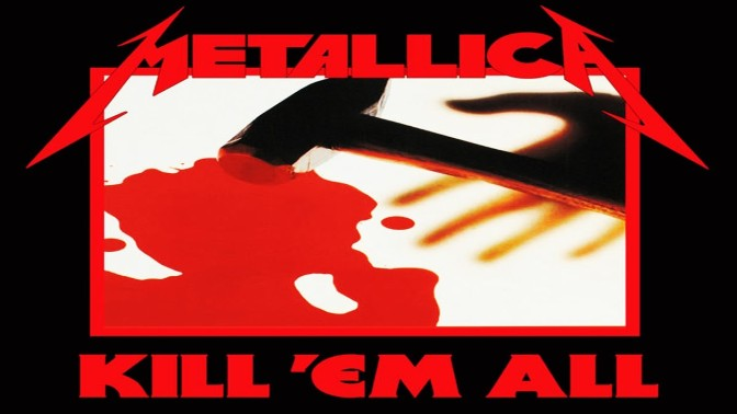 Metallica (1983) – Kill 'Em All