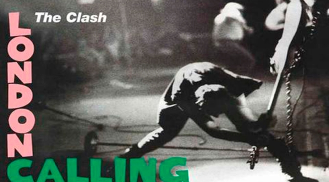 London Calling (1979) – The Clash