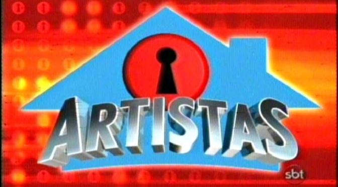 Vocês Lembram da Casa dos Artistas?