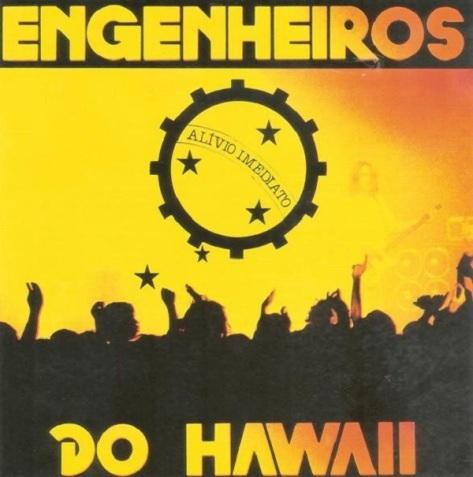 Engenheiros do Hawaii - Alívio Imediato