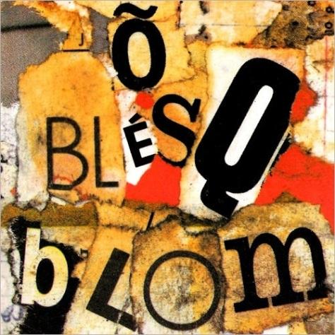 Titãs - Õ Blésq Blom