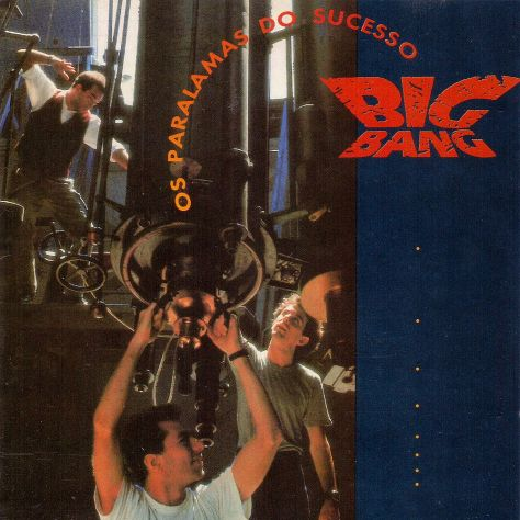 Os Paralamas Do Sucesso - Big Bang (1989)