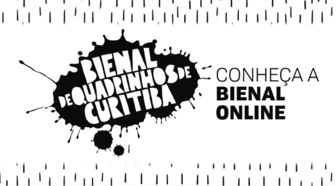 [O Que Rolou] Bienal de Quadrinhos de Curitiba Online