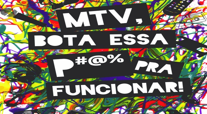 MTV, Bota Essa P#@% Pra Funcionar! – Zico Goes