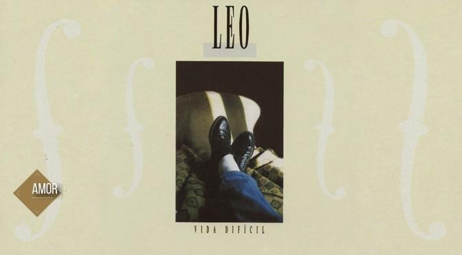 Vida Difícil (1986) – Léo Jaime